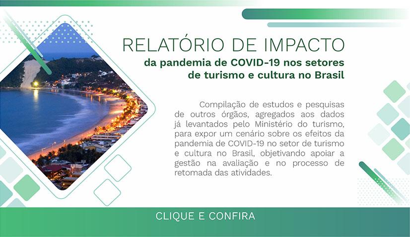 Relatório de Impacto da Pandemia de COVID-19 nos setores de turismo e cultura no Brasil