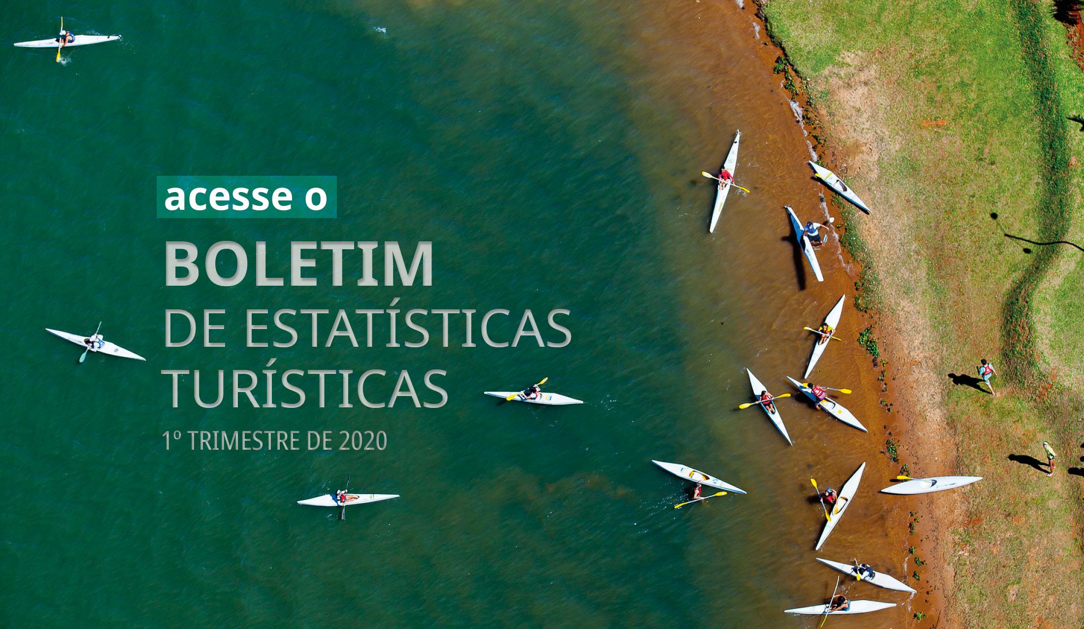 Confira o Boletim de Estatísticas Turísticas - 1ª Trimestre de 2020